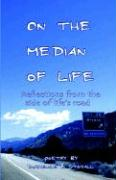 On the Median of Life