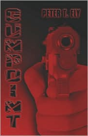 Gunpoint - Peter  T. Ely