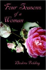 Four Seasons Of A Woman - Rhodora Fielding
