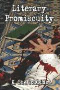 Literary Promiscuity