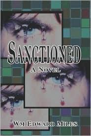 Sanctioned - Wm  Edward Miles