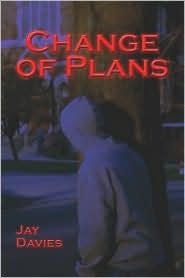 Change Of Plans - Jay Davies