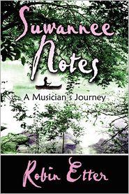 Suwannee Notes - Robin Etter