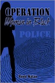 Operation Woman in Black - Rene Natan