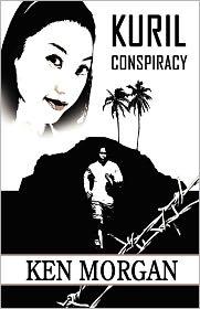 Kuril Conspiracy - Ken Morgan