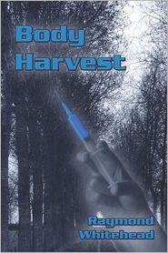 Body Harvest - Raymond Whitehead
