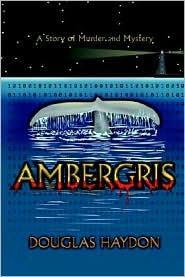 Ambergris - Douglas Haydon