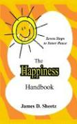 The Happiness Handbook: Seven Steps to Inner Peace