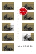The Collected Stories of Amy Hempel - Amy Hempel, Rick Moody
