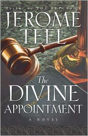 The Divine Appointment - Jerome Teel