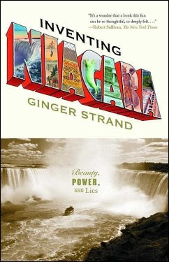 Inventing Niagara: Beauty, Power, and Lies - Strand, Ginger
