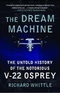The Dream Machine - Richard Whittle
