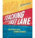Teaching in the Fast Lane - Suzy Pepper Rollins