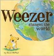 Weezer Changes the World - David McPhail