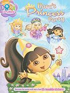 Dora's Princess Party [With Sticker(s)]