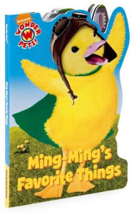 Ming-Ming's Favorite Things (Wonder Pets! Series) - Billy Lopez