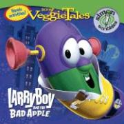 Larryboy and the Bad Apple [With Stickers]