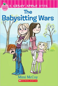 The Babysitting Wars (Turtleback School & Library Binding Edition) - Mimi McCoy