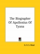 Biographer of Apollonius of Tyana - G R S Mead