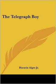 Telegraph Boy - Horatio Alger