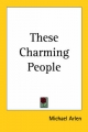 These Charming People - Michael Arlen