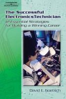Successful Electronics Technician: 12 Essential Strategies for Building a Winning Career
