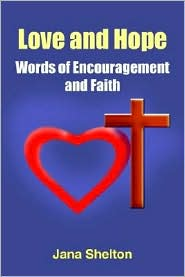 Love and Hope: Words of Encouragement and Faith