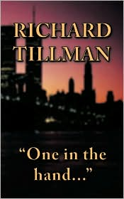 One In The Hand... - Richard Tillman
