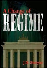 A Change of Regime - J. N. Stroyar