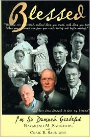 Blessed - Raymond M. Saunders, Craig Saunders, Craig R. Saunders