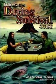 Holiness Com Dating Survival Guide - Shawn David Jackson