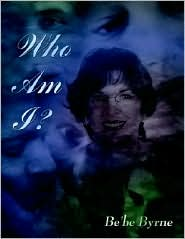 Who Am I? - Bebe Byrne