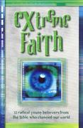 Baker, Tim: Extreme Faith