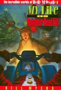 Bill Myers: My Life as Reindeer Road Kill