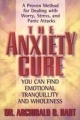 Anxiety Cure - Archibald Hart