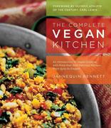 Jannequin Bennett: The Complete Vegan Kitchen