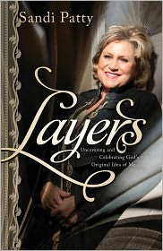 Layers: Uncovering and Celebrating God's Original Idea of Me - Sandi Patty