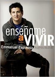 Ensename a vivir - Emmanuel Espinosa