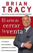 Tracy, Brian: El arte de cerrar la venta