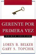 Loren B. BELKER;Gary S. TOPCHIK: Gerente por primera vez