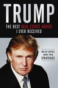 Donald J. Trump: Trump: Los mejores consejos de bienes raices que he recibido