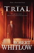 The Trial Movie Edition - Robert Whitlow