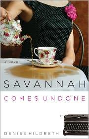 Savannah Comes Undone (Savannah Series #2) - Denise Hildreth Jones