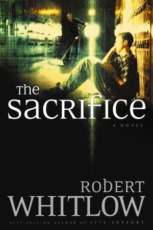 The Sacrifice - Robert Whitlow