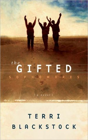 The Gifted Sophomores - Terri Blackstock