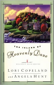 The Island of Heavenly Daze - Angela Hunt