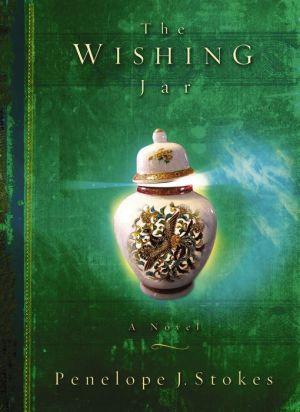 The Wishing Jar: A Novel - Penelope J. Stokes