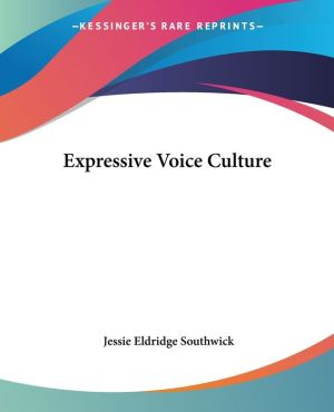 Expressive Voice Culture - Jessie Eldridge Southwick