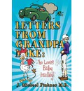 Letters from Grandpa Mike - J Michael Finkner