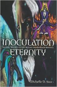 Inoculation Eternity - Michelle D Starr